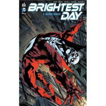 Brightest dayDestins croisés