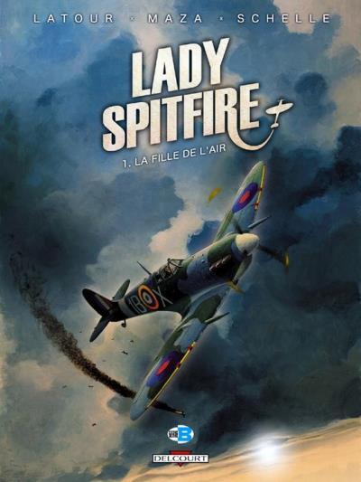 Lady Spitfire T01 - La Fille de l'air - 9782756036601 - 8,99 €