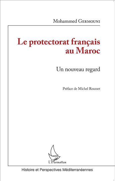 Le protectorat français au Maroc