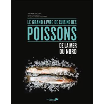 Le grand livre de cuisine des poissons de la mer du nord - Grand poisson de mer ...