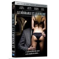 Le désirable et le sublime DVD