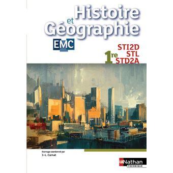 Histoire et géographie - Enseignement Moral et Civique - 1re STI2D/STL/STD2A