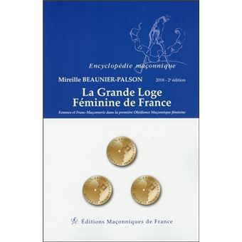 La Grande Loge Féminine de France 2018