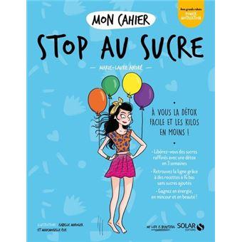 Mon cahier Stop au sucre -nouvelle édition-