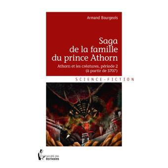 Saga de la famille du prince AthornAthorn et les créatures