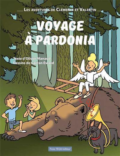 Voyage à Pardonia