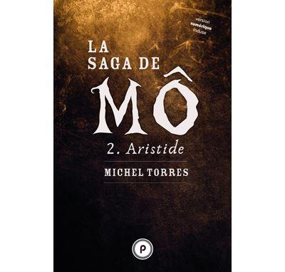 La saga de Mô, tome 2 : Aristide