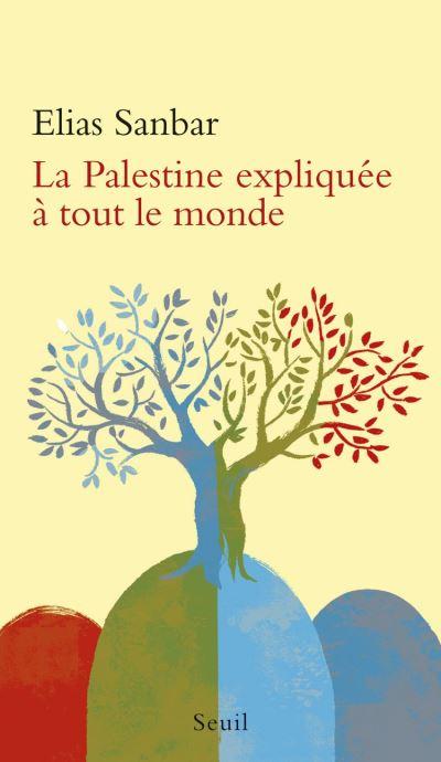 La Palestine expliquée à tout le monde - 9782021120714 - 5,99 €