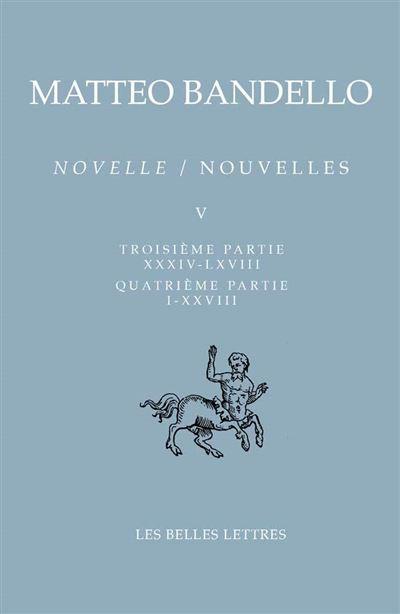 Nouvelles / Novelle. Tome V