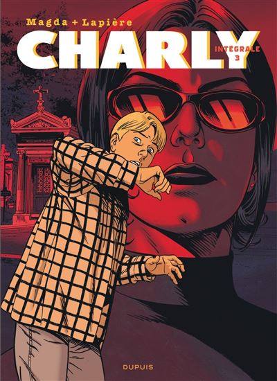 Charly - L'Intégrale - Tome 3 - Charly - L'intégrale
