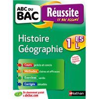 ABC du BAC Réussite histoire géographie 1ère ES-L