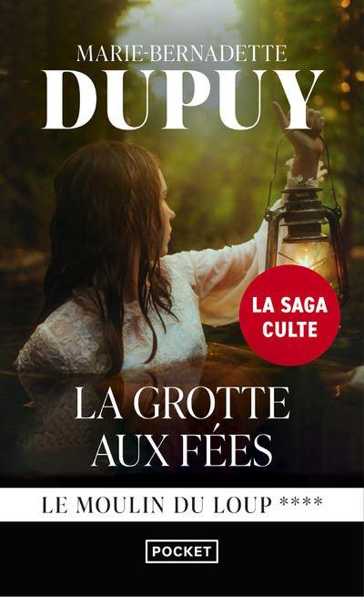 Le Moulin du Loup - Tome 4 : La Grotte aux fées de Marie-Bernadette Dupuy La-grotte-aux-fees