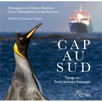 """Résultat de recherche d'images pour """"Cap au Sud. Voyage en Terres australes françaises"""""""