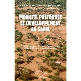 Mobilite pastorale et developpement au sahel