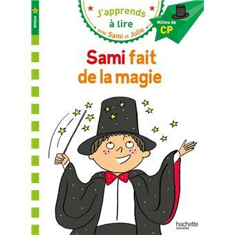 Sami et JulieSami et Julie CP Niveau 2 Sami fait de la magie
