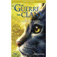 La guerre des Clans cycle I - tome 3 Les mystères de la forêt