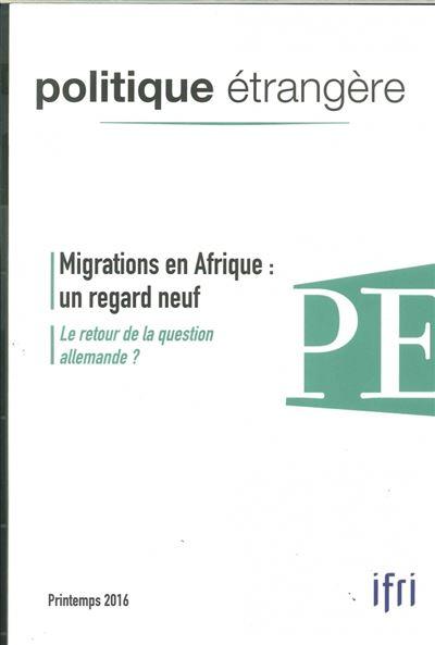 Migrations en Afrique, un regard neuf