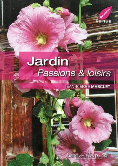 Jardin - Passions & loisirs
