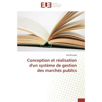 Conception Et Réalisation Dun Système De Gestion Des Marchés Publics