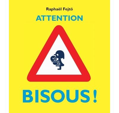 Attention bisous !