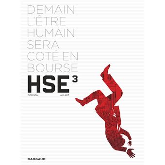 Human stock exchangeH.S.E - H.S.E. - tome 3