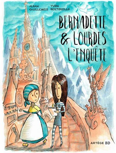 Bernadette et Lourdes, l'enquête...