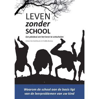 Leven zonder school