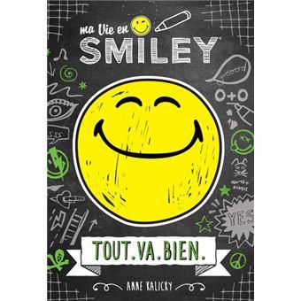 Ma vie en SmileyTout.Va.Bien