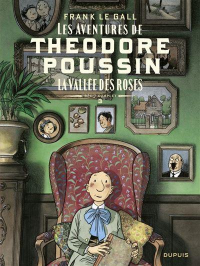 Théodore Poussin – Récits complets - tome 3 - La vallée des roses