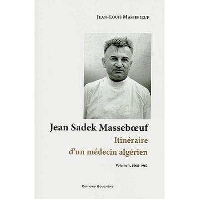Itinéraire d'un médecin algérien