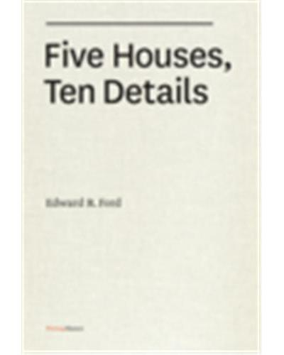 Five houses ten details /angla