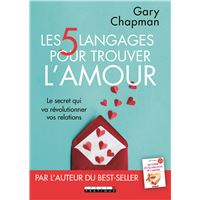 Les cinq langages pour trouver l'amour