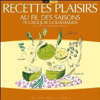 Recettes plaisirs au fil des saisons