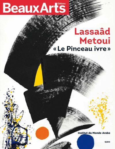 Le pinceau ivre, Carte blanche à Lassaâd Metoui