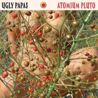 Ugly Papas: Atomium Pluto | CD