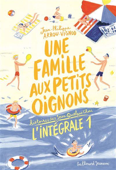 Histoires des Jean-Quelque-Chose - L'intégrale Tome 1 : Une famille aux petits oignons