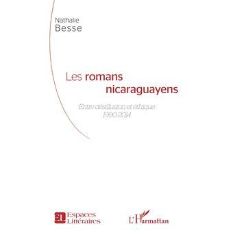 Les romans nicaragayens entre desillusion et ethique 1990