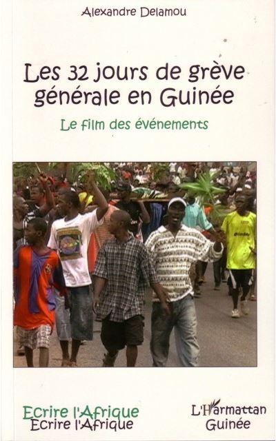 Les 32 jours de grève générale en Guinée