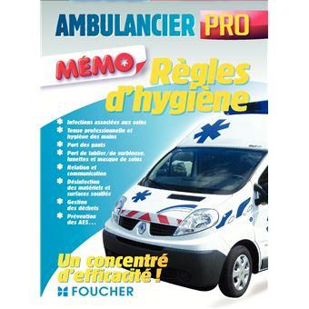 Ambulancier professionnel - Règles d'hygiène et de sécurité
