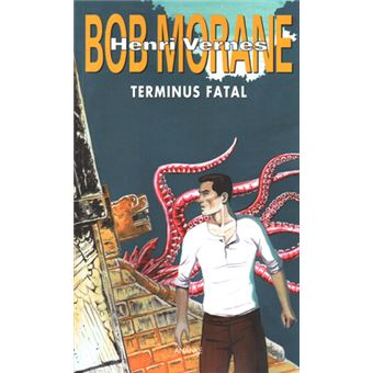 Bob MoraneBob morane terminus fatal