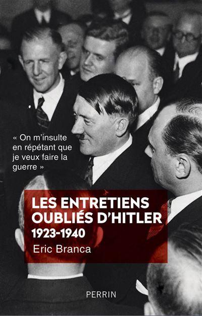 Les entretiens oubliés d'Hitler 1923-1940 - 9782262079468 - 14,99 €