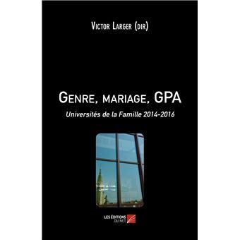 Genre, mariage, gpa - universites de la famille 2014-2016