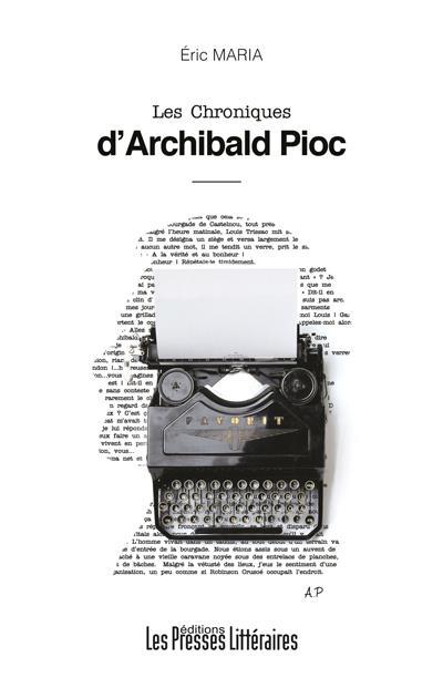 Les Chroniques d'Archibald Pioc