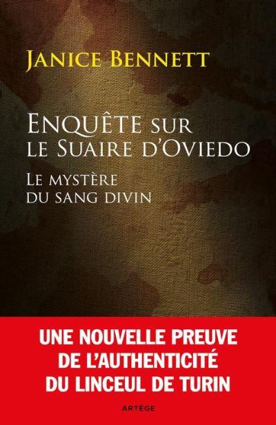 Enquête sur le Suaire d'Oviedo - Le mystère du sang divin - 9791033607090 - 10,99 €