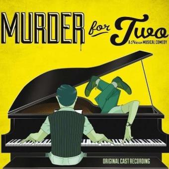 Murder for two : A new musical comedy