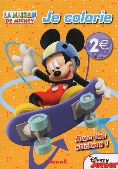 La Maison de Mickey -  : La maison de Mickey Je colorie Avec des stickers !
