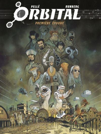 Orbital - L'intégrale - tome 1 - Première époque