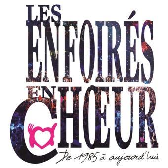 ENFOIRES EN CHOEURS DE 1985 A AUJOURD HUI/2CD COFFRET