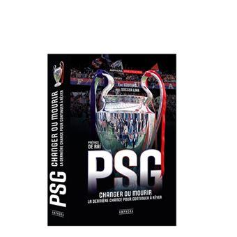 PSG - De rêves en désillusion - Episode 3