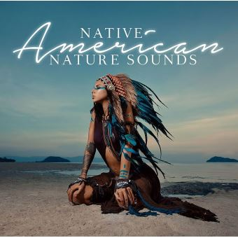 Native American Nature Sounds